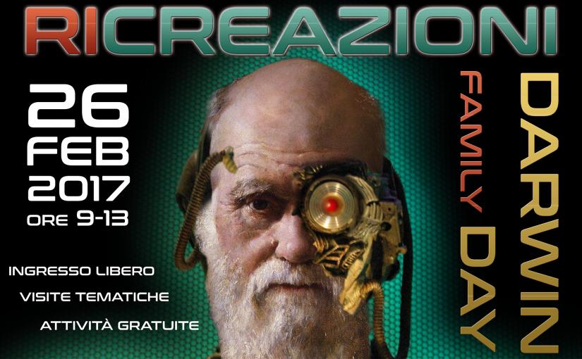 RI-CREAZIONI: Darwin (Family) Day a Palermo domenica 26 Febbraio 2017